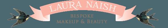 Laura Naish | Makeup Artist & Beauty Specialist, London